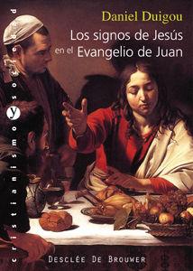 LOS SIGNOS DE JESÚS EN EL EVANGELIO DE JUAN