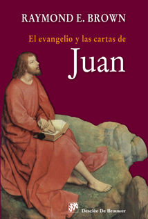 EL EVANGELIO Y LAS CARTAS DE JUAN