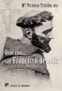 ORAR CON SAN FRANCISCO DE ASÍS