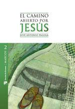 EL CAMINO ABIERTO POR JESÚS MARCOS