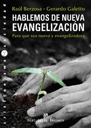 HABLEMOS DE NUEVA EVANGELIZACIÓN