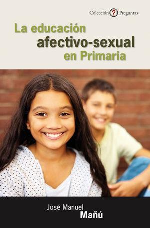 LA EDUCACIÓN AFECTIVO-SEXUAL EN PRIMARIA