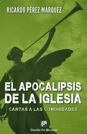 EL APOCALIPSIS DE LA IGLESIA