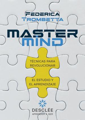 MASTERMIND. TECNICAS PARA REVOLUCIONAR EL ESTUDIO