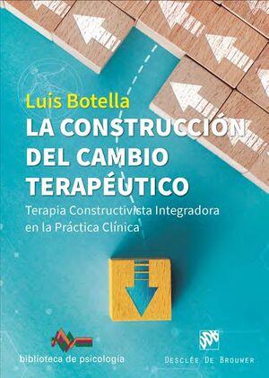 CONSTRUCCION DEL CAMBIO TERAPEUTICO, LA