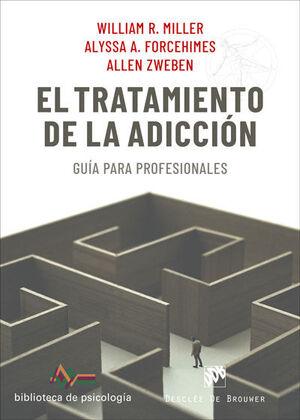EL TRATAMIENTO DE LA ADICCIÓN. GUÍA PARA PROFESIONALES