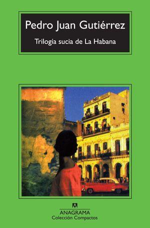 TRILOGÍA SUCIA DE LA HABANA