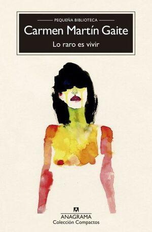 RARO ES VIVIR, LO (CM)   **
