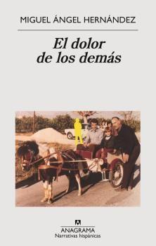 EL DOLOR DE LOS DEMÁS- MIGUEL A HERNANDEZ