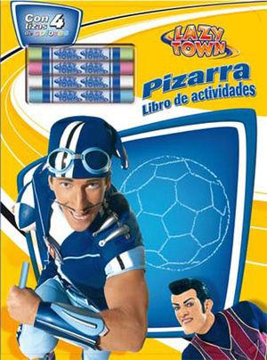 LAZYTOWN LIBRO DE ACTIVIDADES PIZARRA