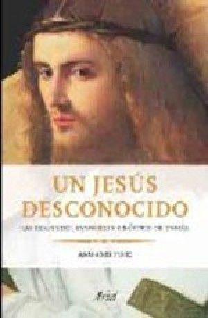 UN JESÚS DESCONOCIDO
