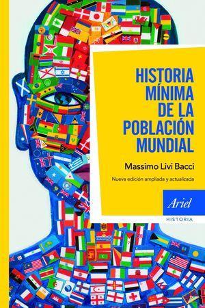HISTORIA MÍNIMA DE LA POBLACIÓN MUNDIAL