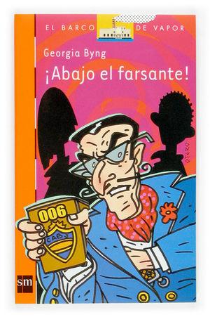 ¡ABAJO EL FARSANTE!