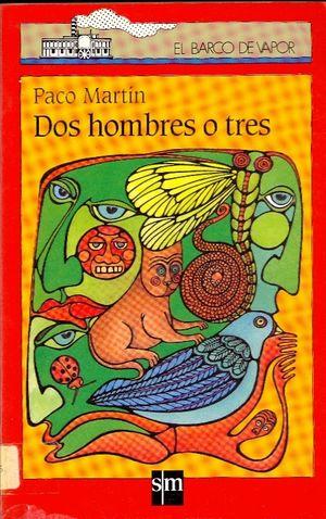 DOS HOMBRES O TRES