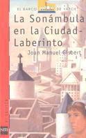 LA SONÁMBULA EN CIUDAD-LABERINTO