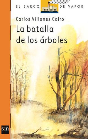LA BATALLA DE LOS ÁRBOLES