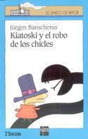 KIATOSKI Y EL ROBO DE LOS CHICLES