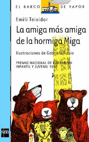 LA AMIGA MÁS AMIGA DE LA HORMIGA MIGA