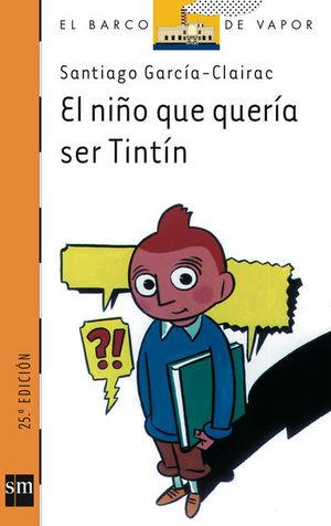 EL NIÑO QUE QUERÍA SER TINTÍN