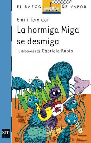 LA HORMIGA MIGA SE DESMIGA