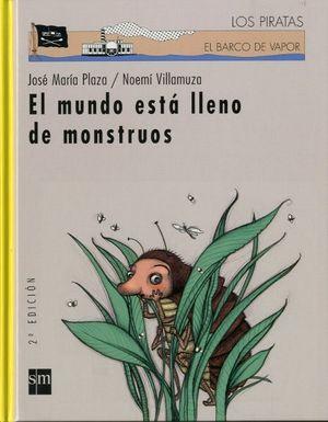 EL MUNDO ESTÁ LLENO DE MONSTRUOS