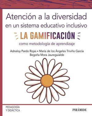 ATENCIÓN A LA DIVERSIDAD EN UN SISTEMA EDUCATIVO INCLUSIVO