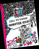 MONSTER HIGH. CREA TU MUNDO MONSTER HIGH