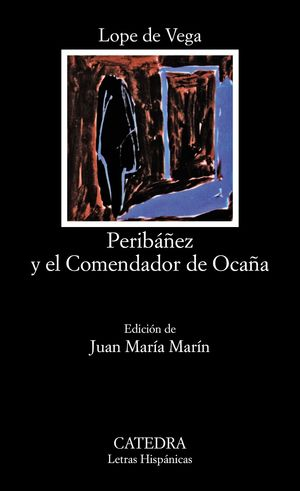 PERIBÁÑEZ Y EL COMENDADOR DE OCAÑA