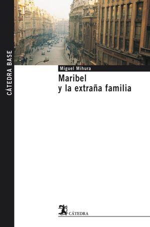 MARIBEL Y EXTRAÑA FAMIIA