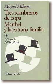TRES SOMBREROS DE COPA. MARIBEL Y LA EXTRAÑA FAMILIA