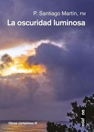 LA OSCURIDAD LUMINOSA