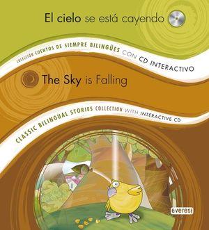 EL CIELO SE ESTÁ CAYENDO/ THE SKY IS FALLING