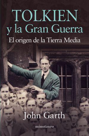 TOLKIEN Y LA GRAN GUERRA