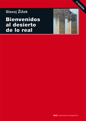 BIENVENIDOS AL DESIERTO DE LO REAL