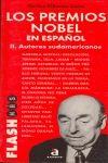 LOS PREMIOS NOBEL EN ESPAÑOL II. AUTORES SUDAMERICANOS