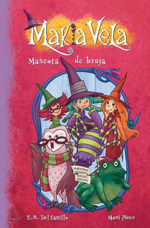 MASCOTA DE BRUJA (MAKIA VELA 3)