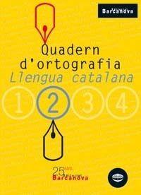 QUADERN D ' ORTOGRAFIA 2