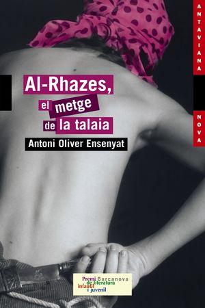 AL-RHAZES, EL METGE DE LA TALAIA