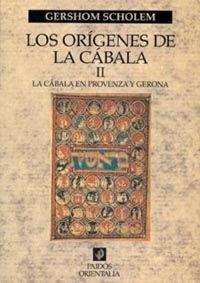 LOS ORÍGENES DE LA CÁBALA, VOL. 2