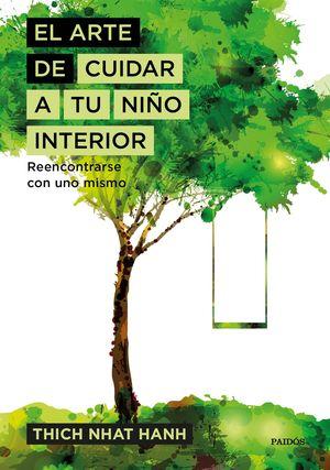 EL ARTE DE CUIDAR A TU NIÑO INTERIOR