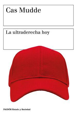 LA ULTRADERECHA HOY