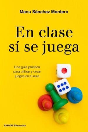 EN CLASE SÍ SE JUEGA
