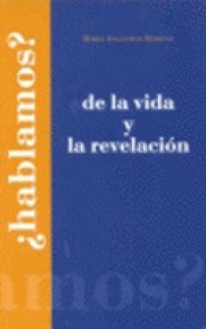 DE LA VIDA Y LA REVELACION