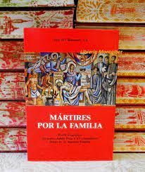 MARTIRES POR LA FAMILIA