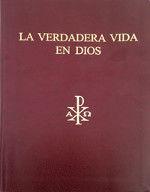 LA VERDADERA VIDA EN DIOS
