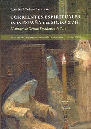 CORRIENTES ESPIRITUALES EN LA ESPAÑA DEL SIGLO XVIII. EL OBISPO DE OVIEDO FERNÁN