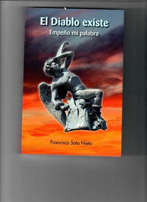 EL DIABLO EXISTE (EMPEÑO MI PALABRA)
