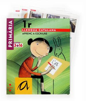 LLENGUA CATALANA. APRENC A ESCRIURE. 1 PRIMÀRIA. PROJECTE 3.16
