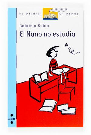 EL NANO NO ESTUDIA