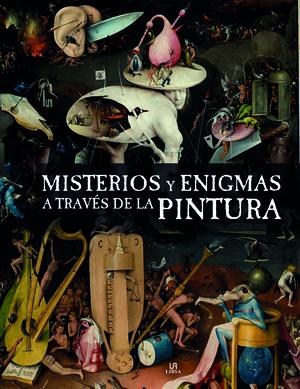 MISTERIOS Y ENIGMAS A TRAVÉS DE LA PINTURA